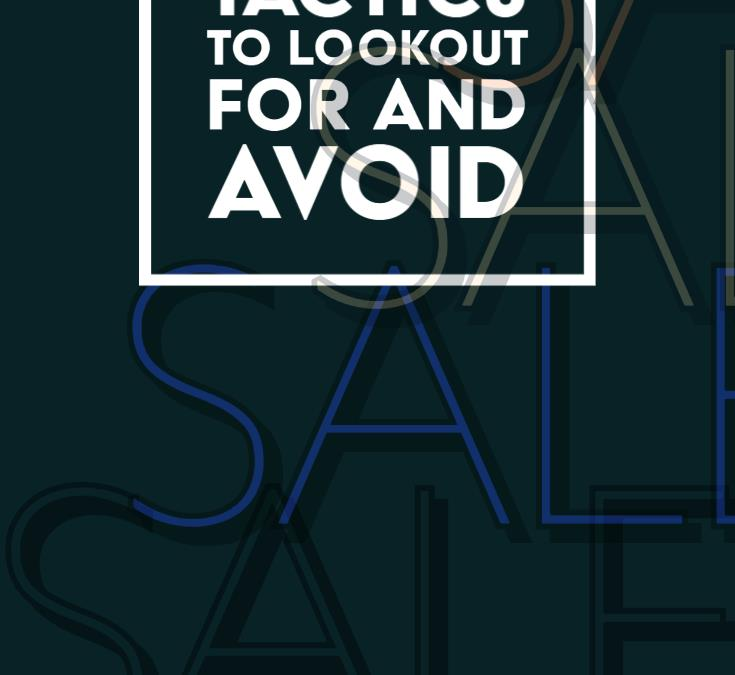 Sneaky Sales Tactics to Look Out For