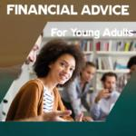 Financial Advice For Young Adults
